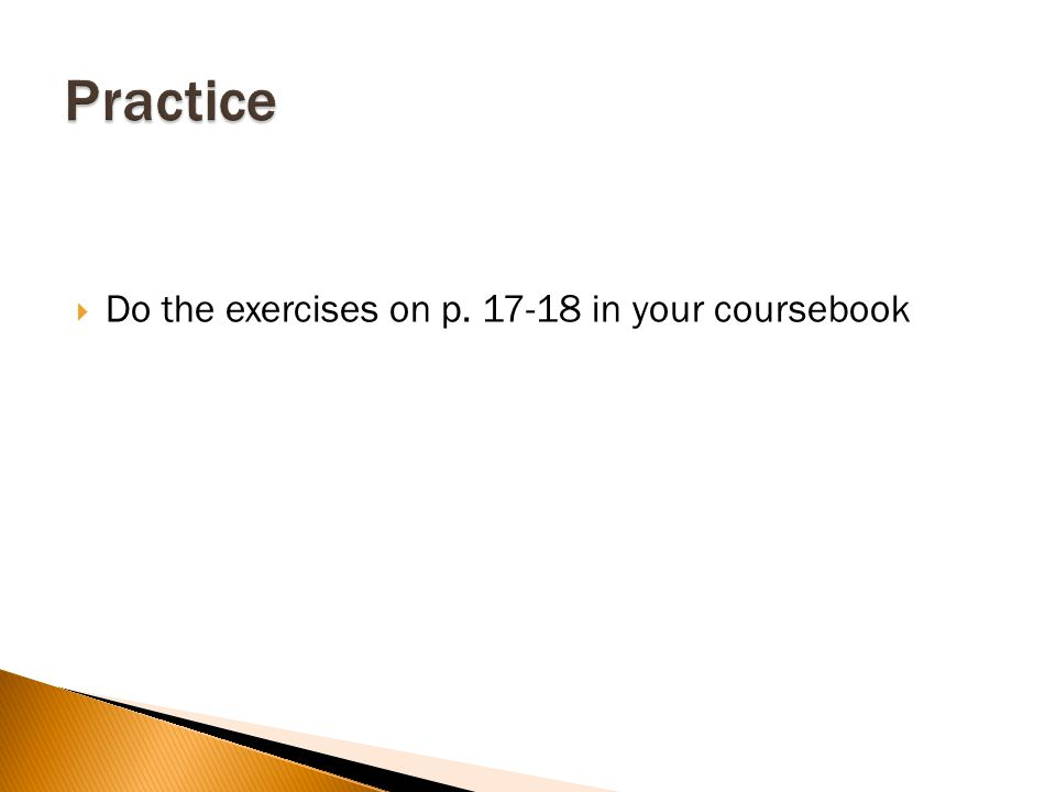  Do the exercises on p in your coursebook