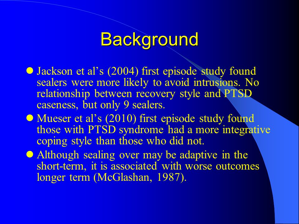Background Jackson et al's (2004) first episode study found sealers were more likely to avoid intrusions.