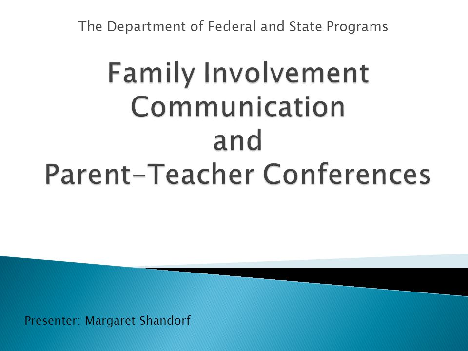 The Department of Federal and State Programs Presenter: Margaret Shandorf