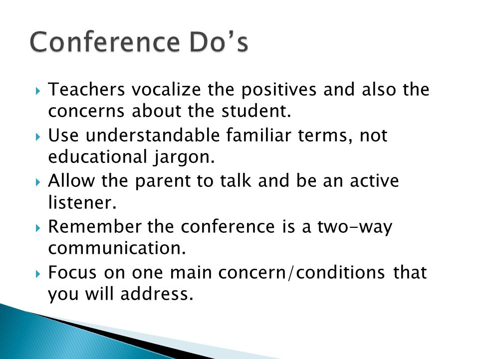  Teachers vocalize the positives and also the concerns about the student.