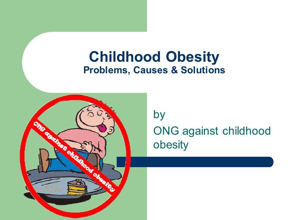 childhood obesity causes and effects