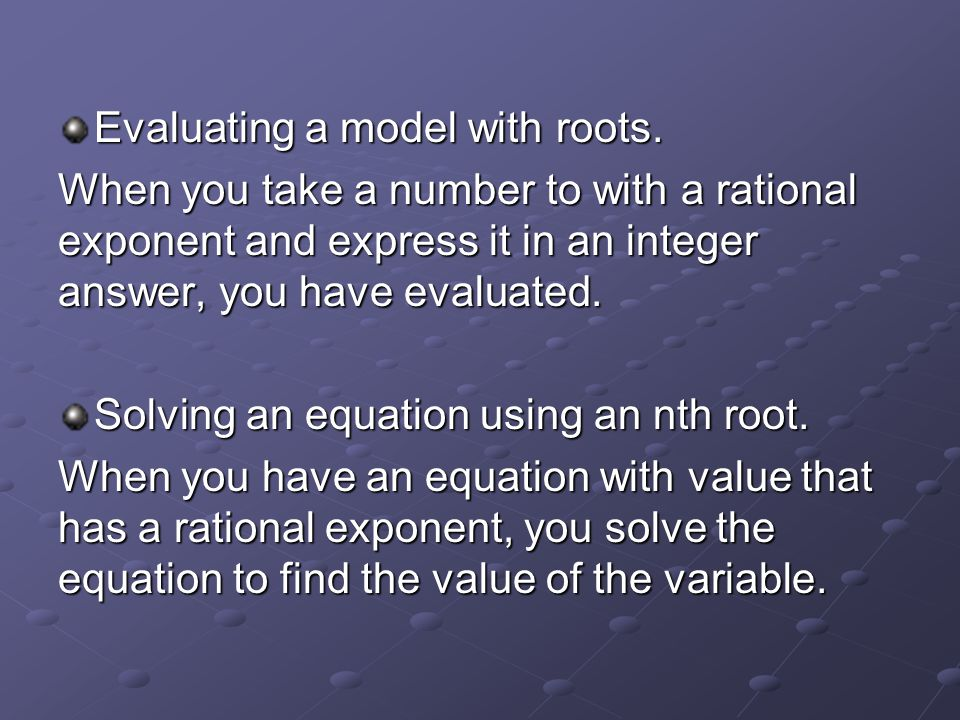 Evaluating a model with roots.