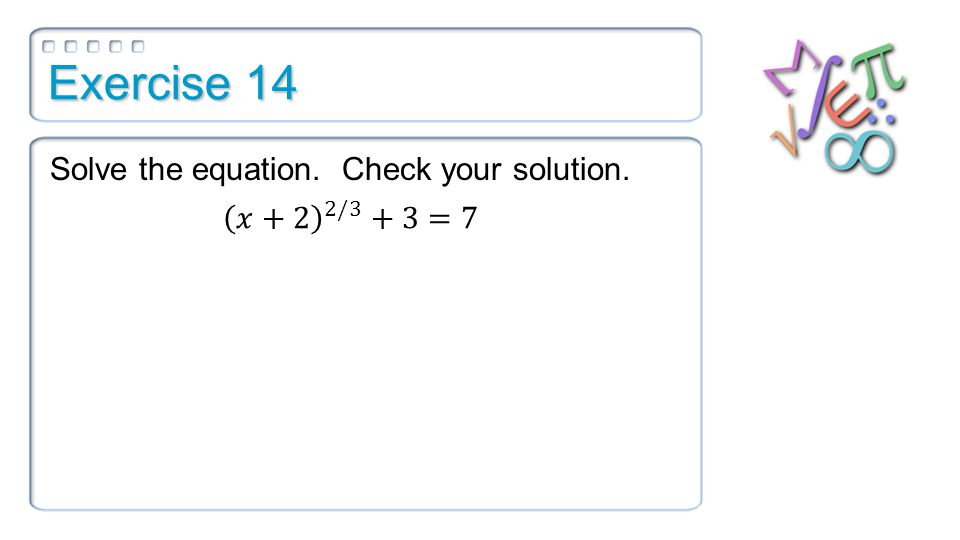 Exercise 14 Solve the equation. Check your solution.