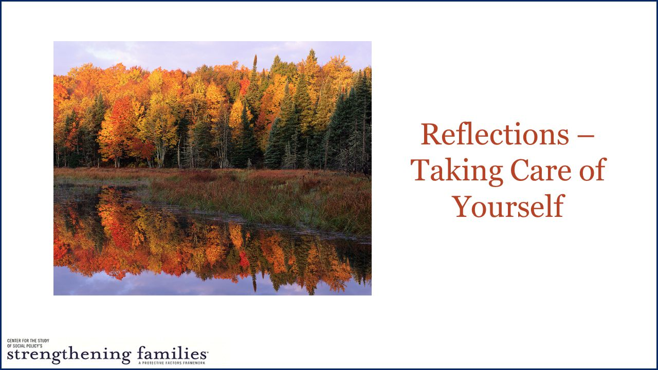 Reflections – Taking Care of Yourself
