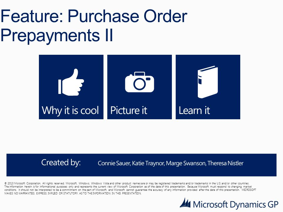 Feature: Purchase Order Prepayments II © 2013 Microsoft Corporation.