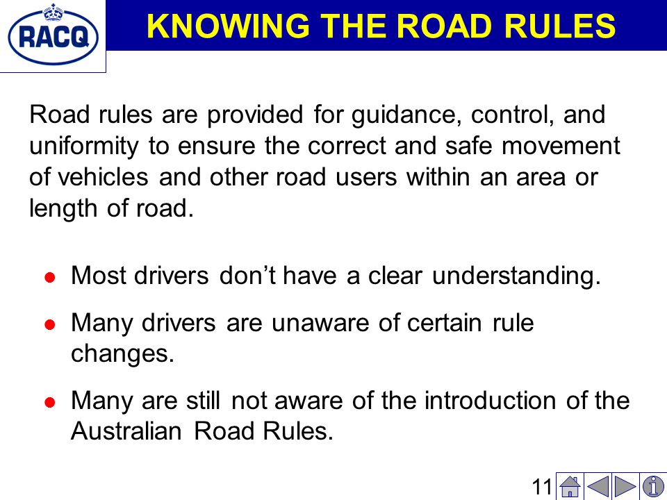 10 What is Covered l Road Rules. l Difficult Driving Situations.