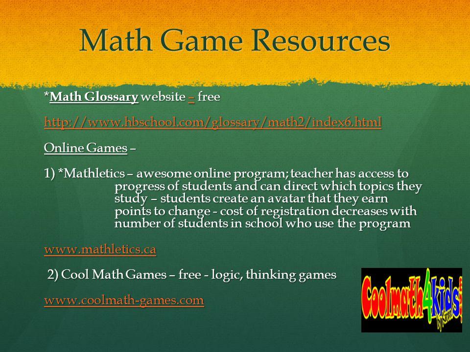 MATH GAME MANIA Ann-Marie Hunter. Why use Math Games? motivates ...