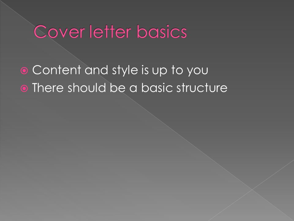  Content and style is up to you  There should be a basic structure