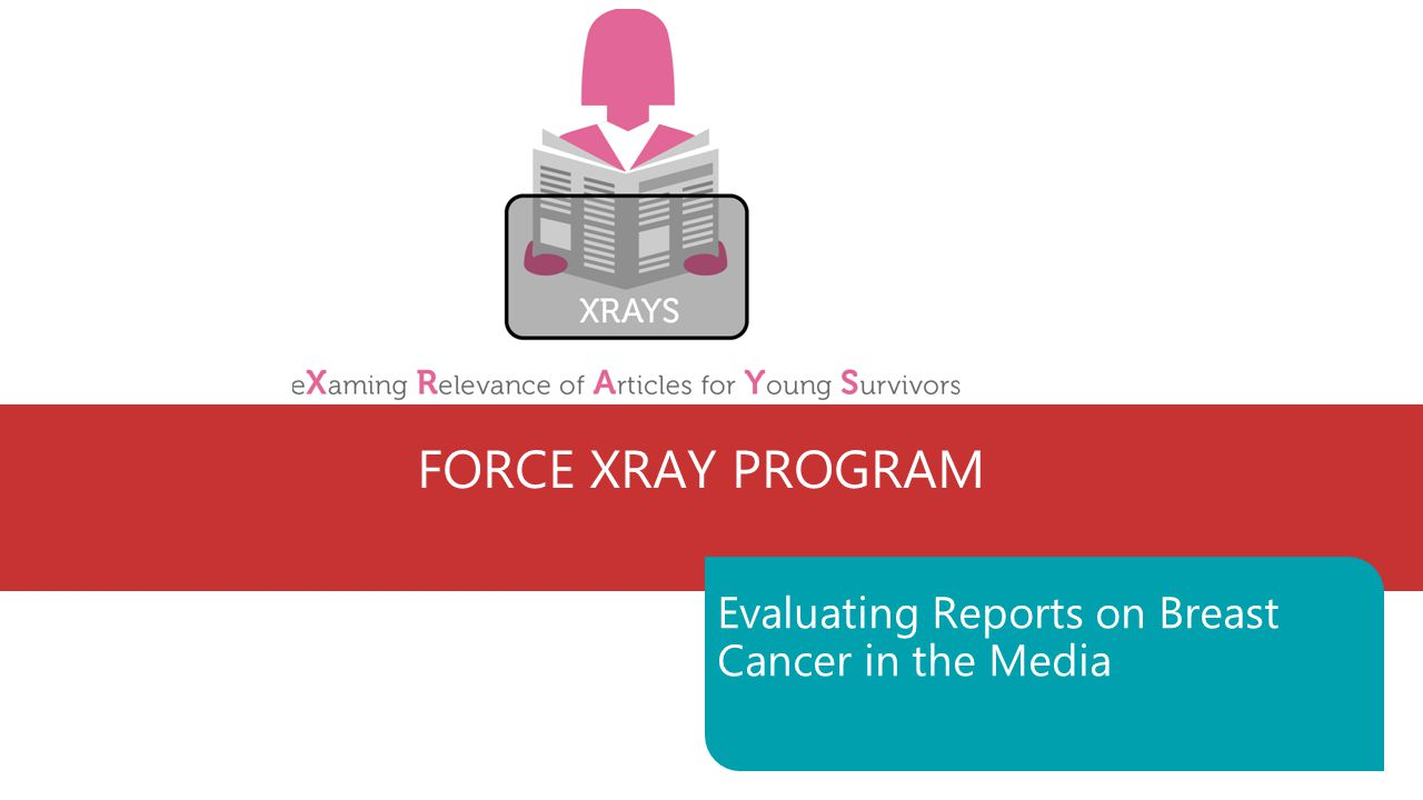 Force Xray Program Evaluating Reports On Breast Cancer In The Media