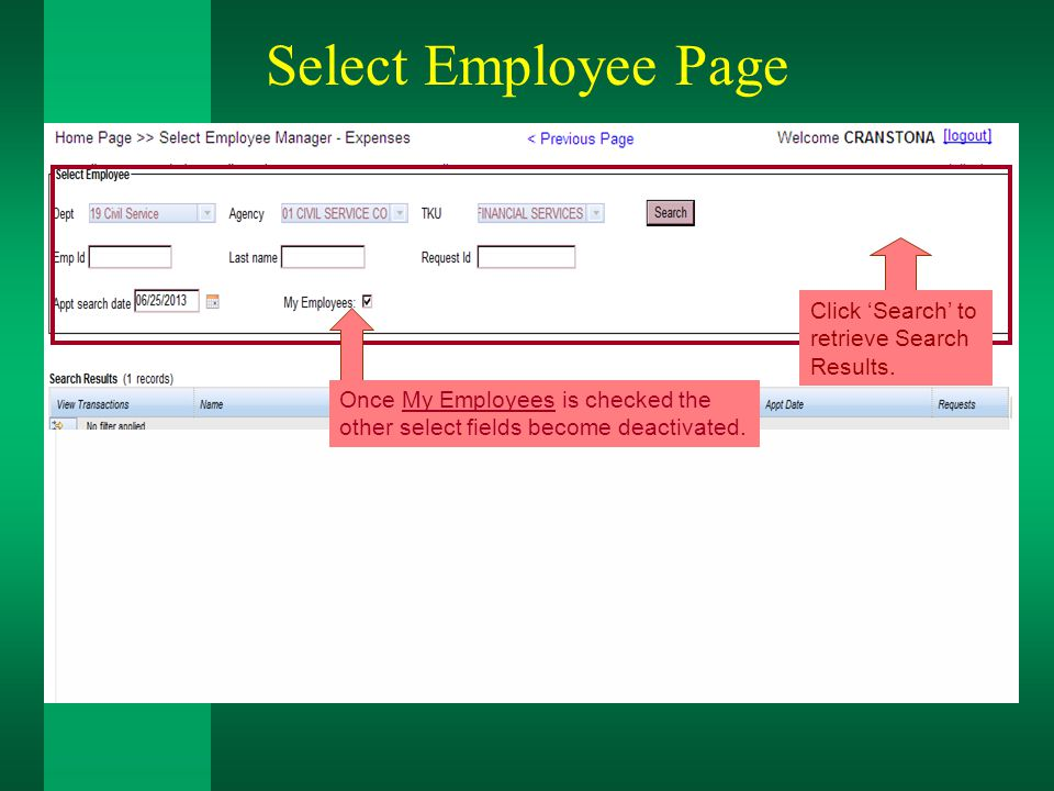 Select Employee Page Click 'Search' to retrieve Search Results.