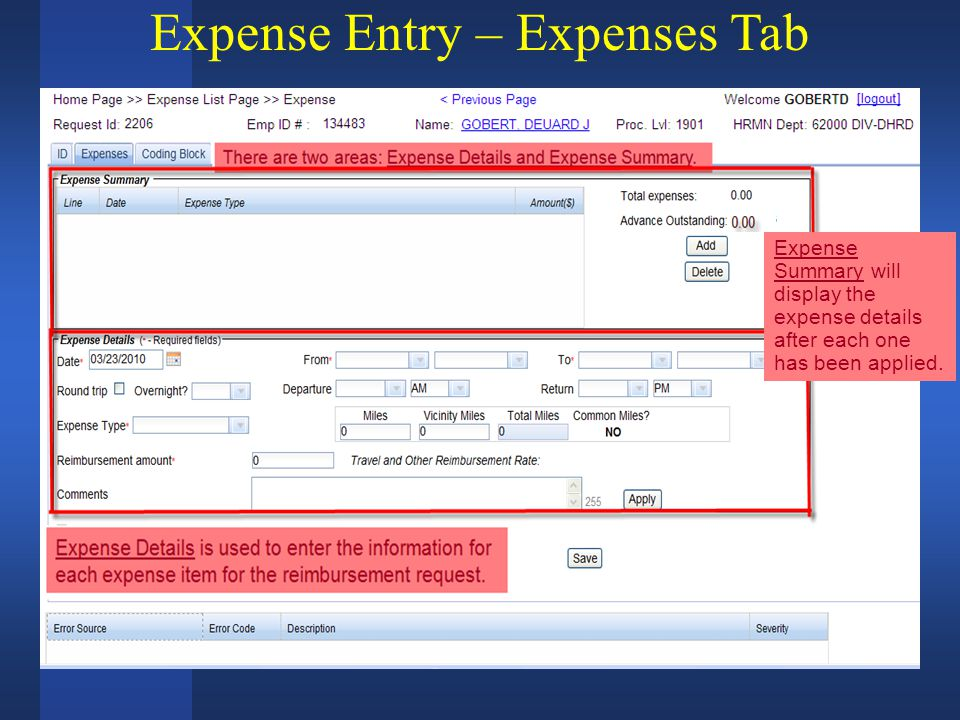 Expense Entry – Expenses Tab There are two areas: Expense Details and Expense Summary.