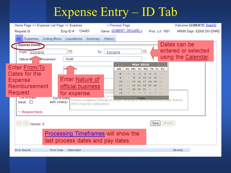3/23/2010 Expense Entry – ID Tab Audit Dates can be entered or selected using the Calendar.