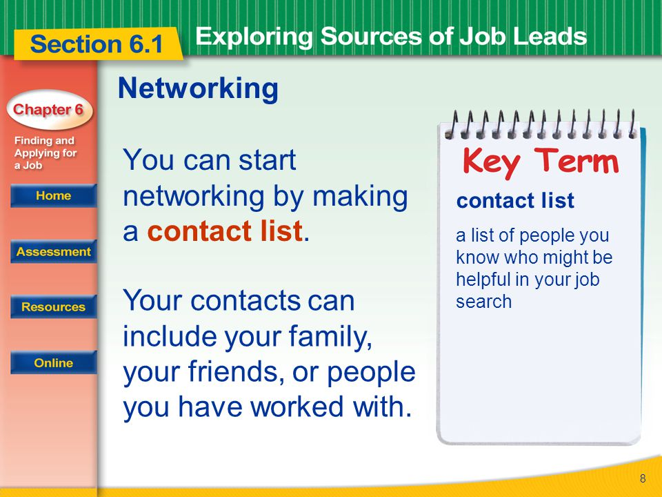 8 Networking You can start networking by making a contact list.