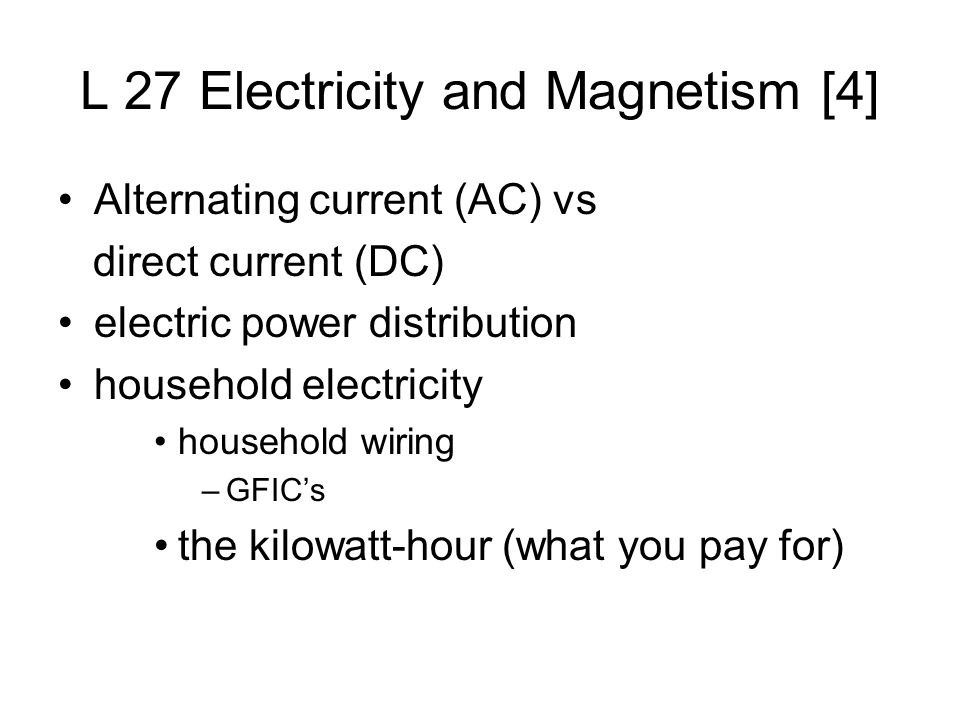 Amazing L 27 Electricity And Magnetism 4 Alternating Current Ac Vs Wiring Digital Resources Kookcompassionincorg