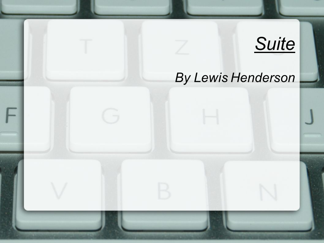 Suite By Lewis Henderson