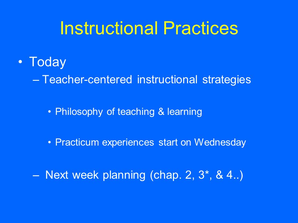 Instructional Strategies Theories Practices Quality Teachers Use