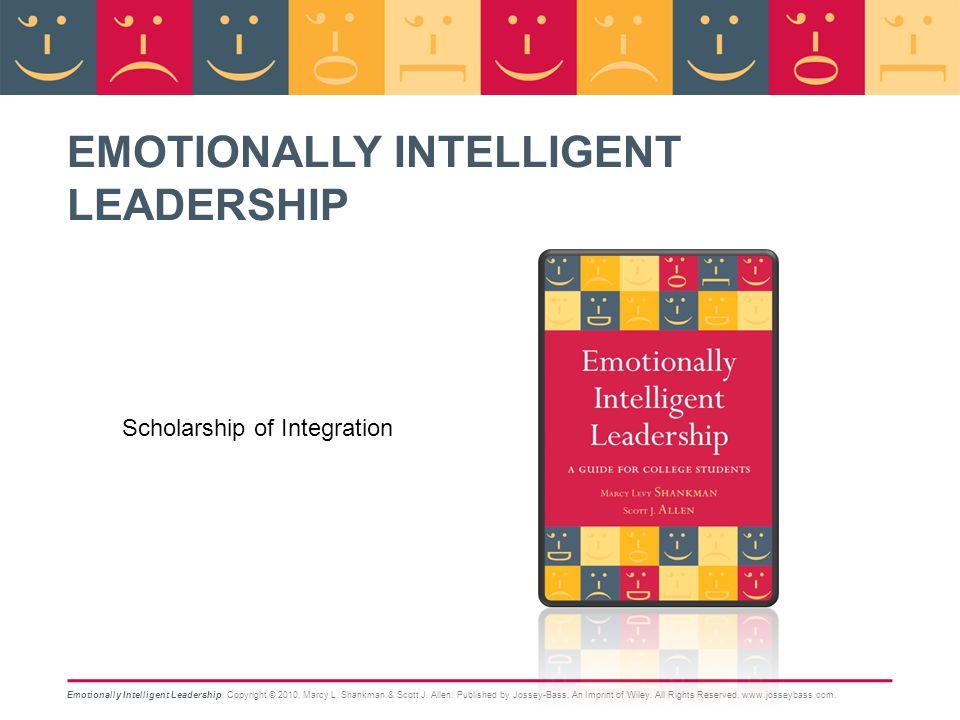 Emotionally Intelligent Leadership 20 Marcy Levy Shankman Scott J