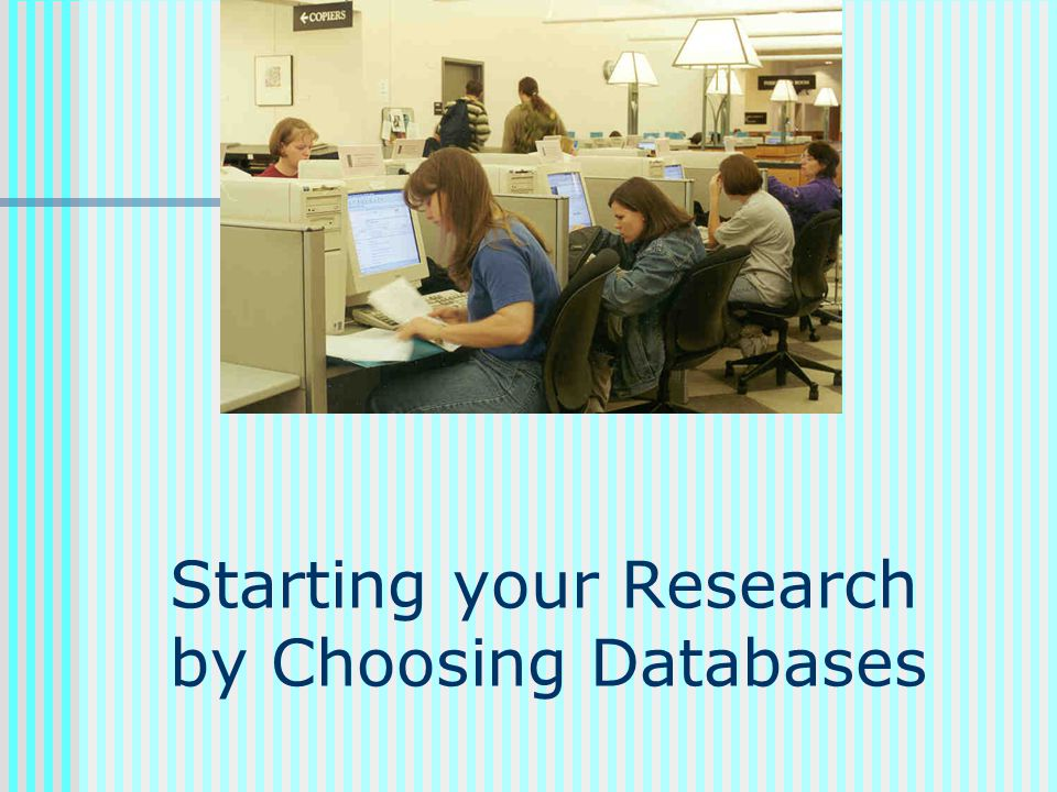 Starting your Research by Choosing Databases