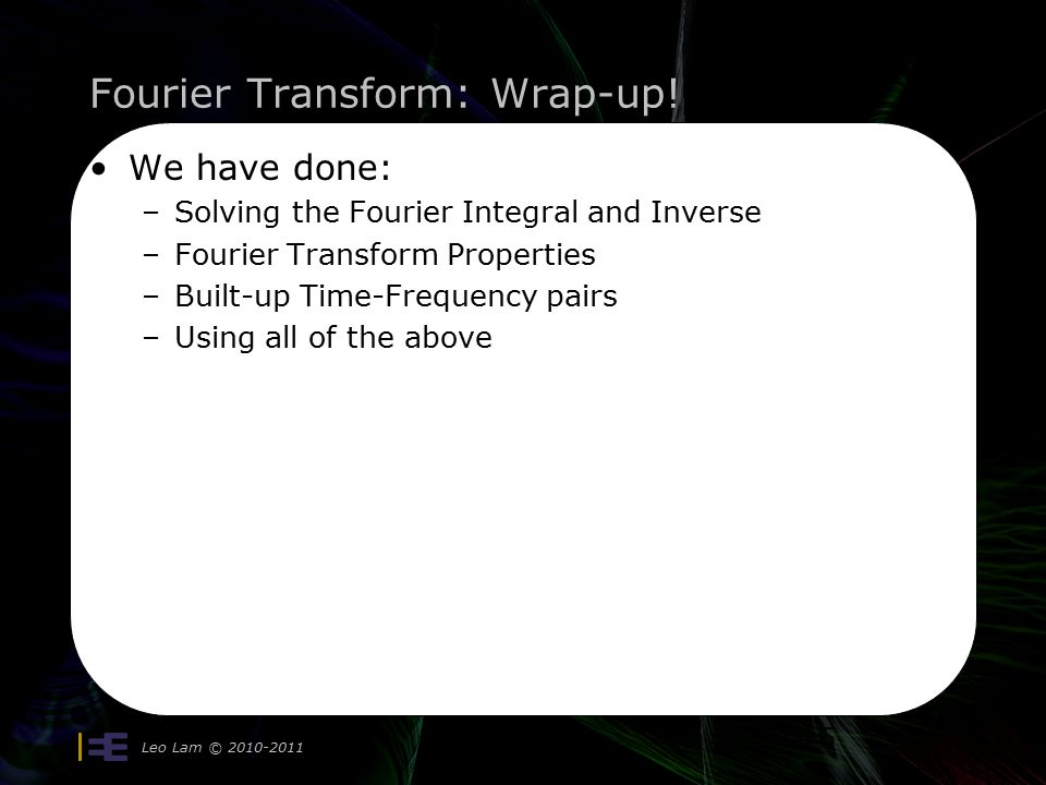 Fourier Transform: Wrap-up.