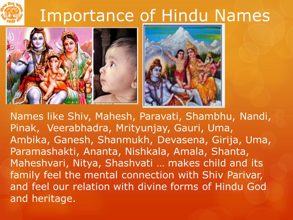 Importance of Hindu Names Naming ceremonies and rituals reinforce