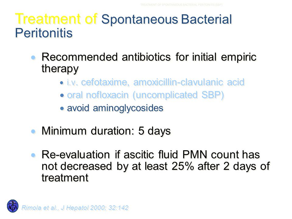 Treatment of Spontaneous Bacterial Peritonitis  Recommended antibiotics for initial empiric therapy  i.v.
