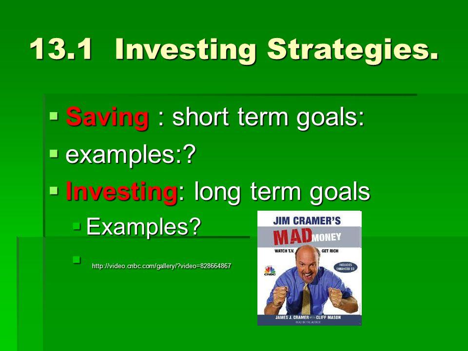 131 Investing Strategies  Saving  short term goals  examples