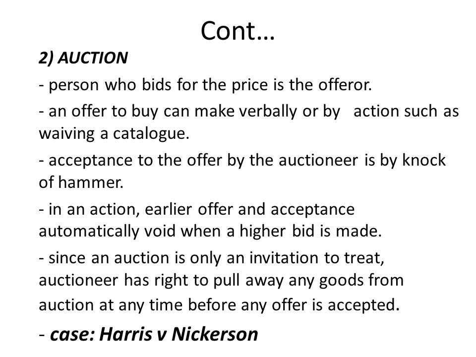 Law of contract elements of contract offer prepared by nurul 2 auction person who bids for the price is the offeror stopboris Choice Image