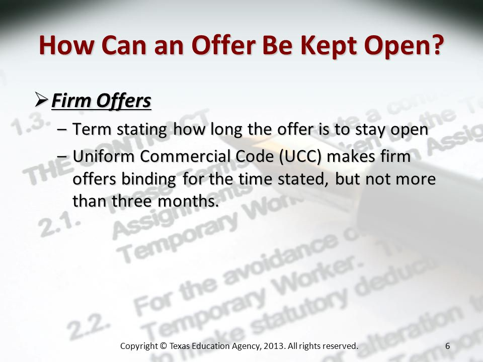 How Can an Offer Be Kept Open.