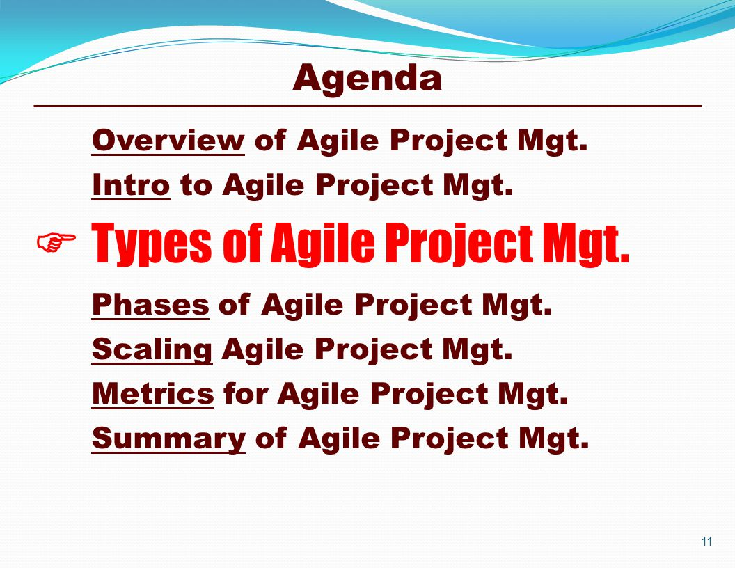 Overview of Agile Project Mgt. Intro to Agile Project Mgt.