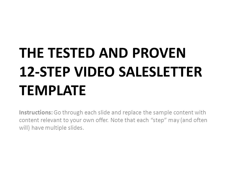The Tested And Proven 12 Step Video Salesletter Template