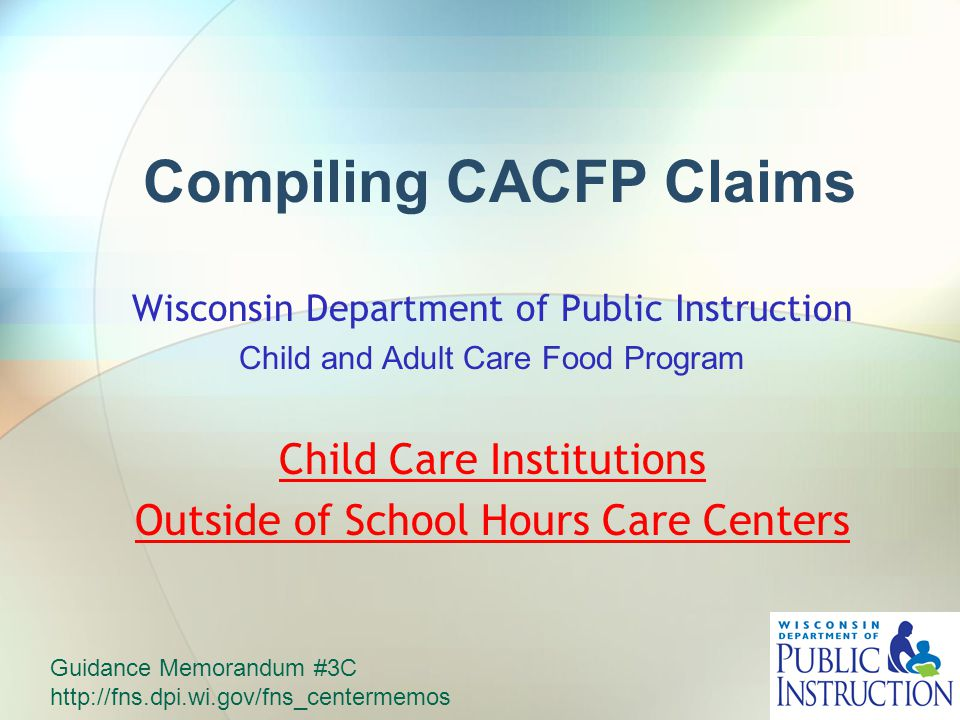 Compiling Cacfp Claims Wisconsin Department Of Public Instruction