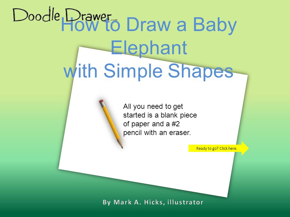 How to Draw a Baby Elephant with Simple Shapes Ready to go.