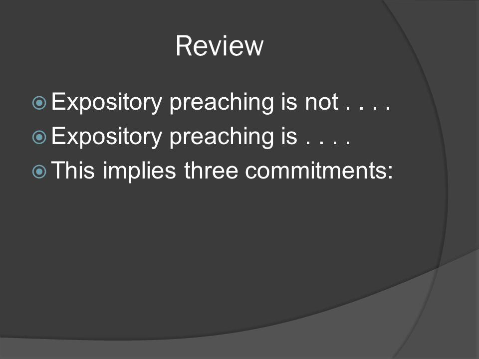 Foundations: What IS Expository Preaching?  In the presence of God