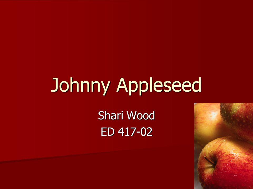 Johnny Appleseed Shari Wood Ed Johnny Appleseed Apples Unit Apples