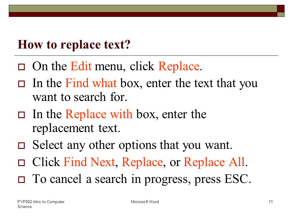 PYP002 Intro.to Computer Science Microsoft Word11 How to replace text.