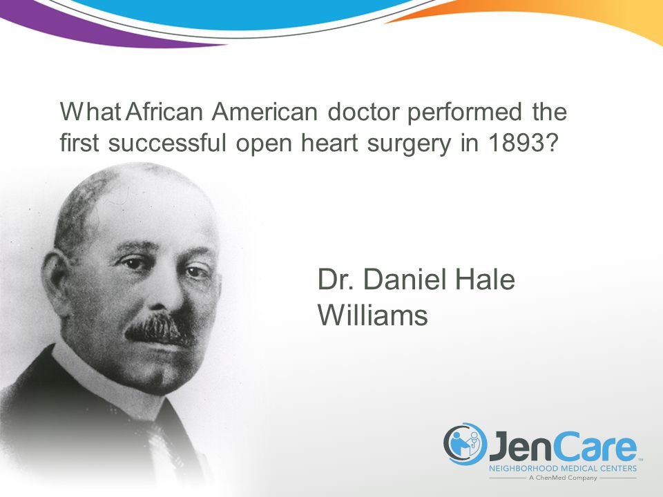 What African American doctor performed the first successful open heart surgery in 1893.