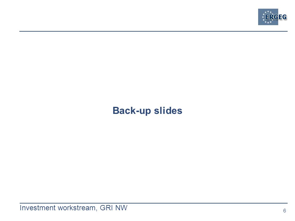 6 Investment workstream, GRI NW Back-up slides