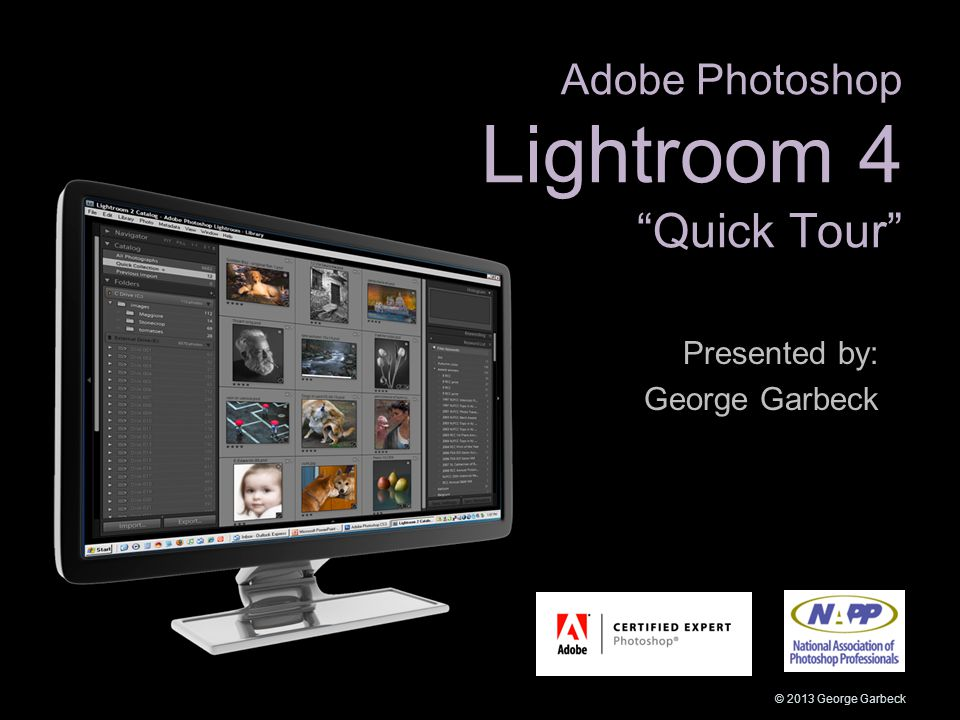 "Adobe Photoshop Lightroom 4 ""Quick Tour"" Presented by: George"