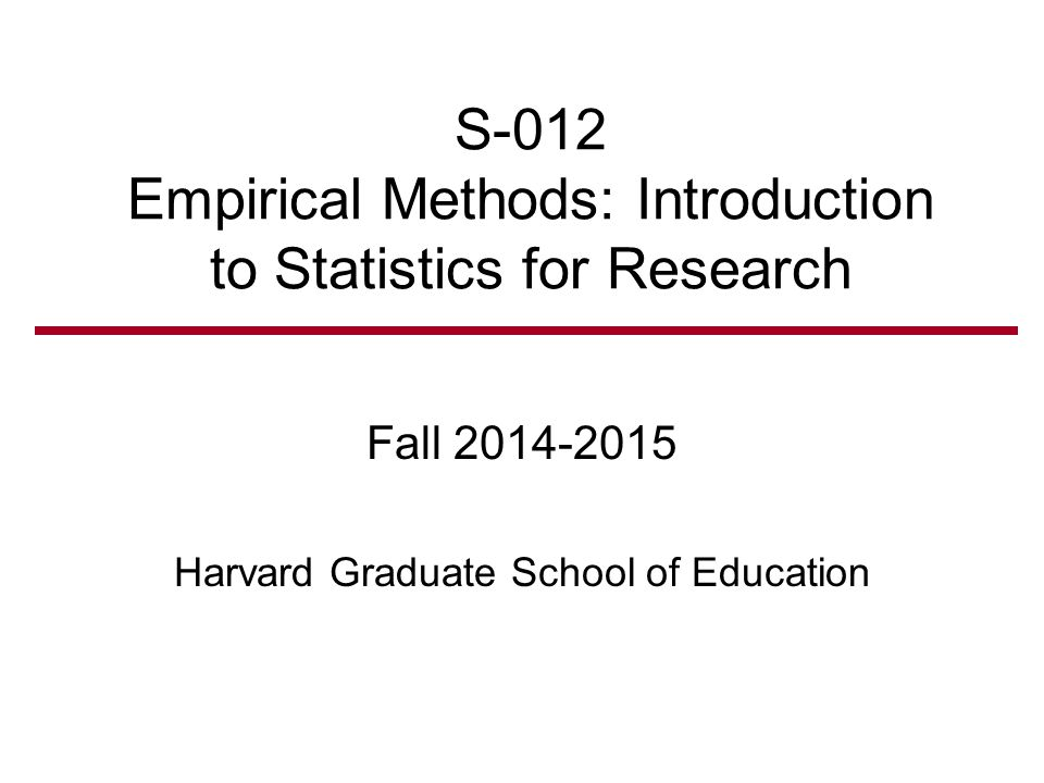 S-012 Empirical Methods: Introduction to Statistics for