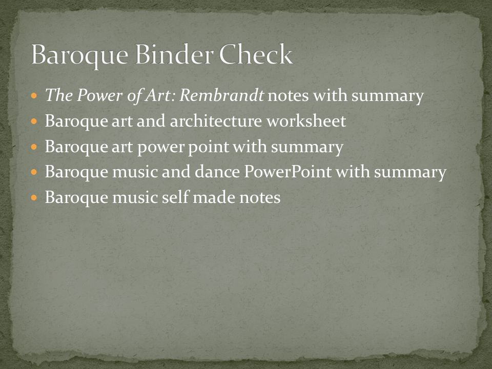 The Power of Art: Rembrandt notes with summary Baroque art and architecture worksheet Baroque art power point with summary Baroque music and dance PowerPoint with summary Baroque music self made notes