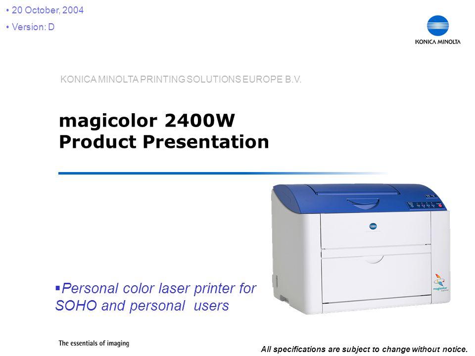 konica minolta printing solutions europe b v magicolor 2400w rh slideplayer com Konica Minolta Toner Konica Minolta Magicolor 7450 II
