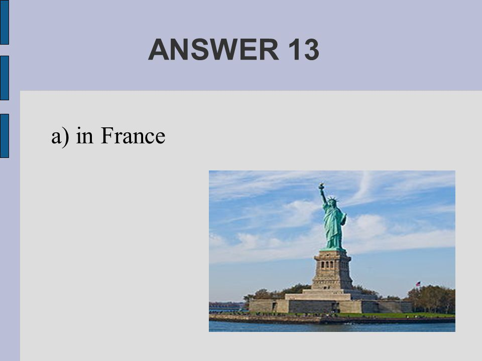 ANSWER 13 a) in France