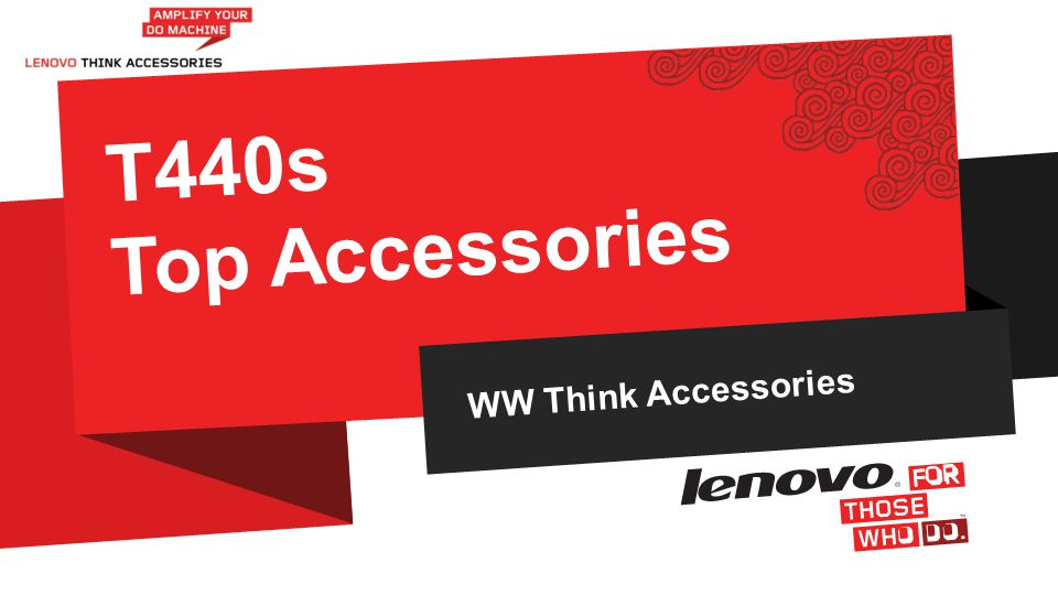 WW Think Accessories T440s Top Accessories LENOVO