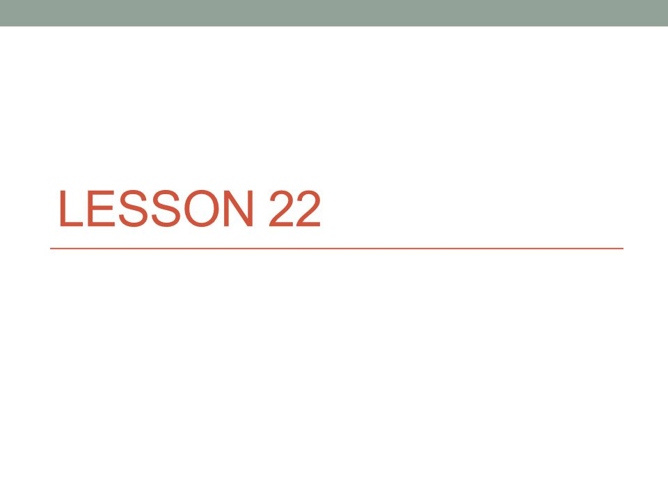 Lesson 22 Todays Agenda Sentence Completion Discuss The Lottery