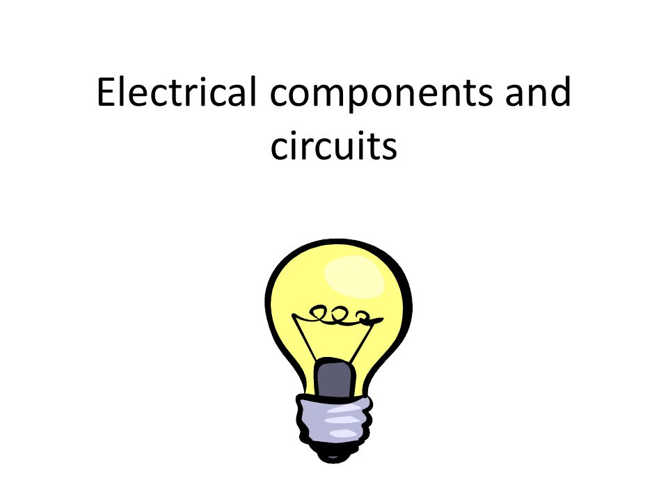 Electrical components and circuits