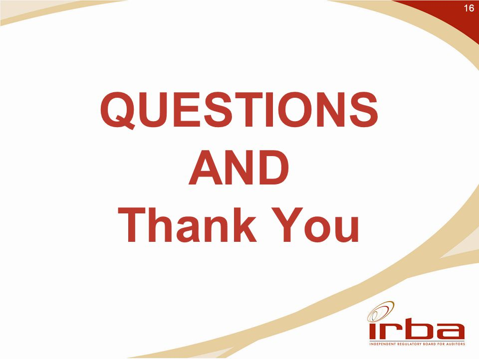 QUESTIONS AND Thank You 16