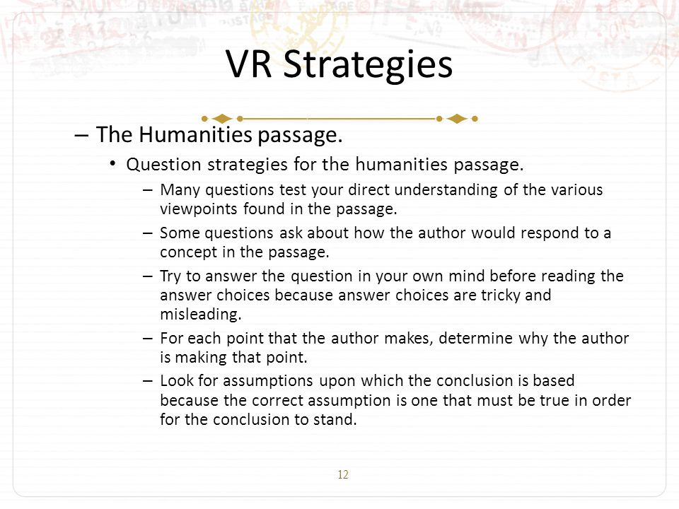 12 VR Strategies – The Humanities passage. Question strategies for the humanities passage.