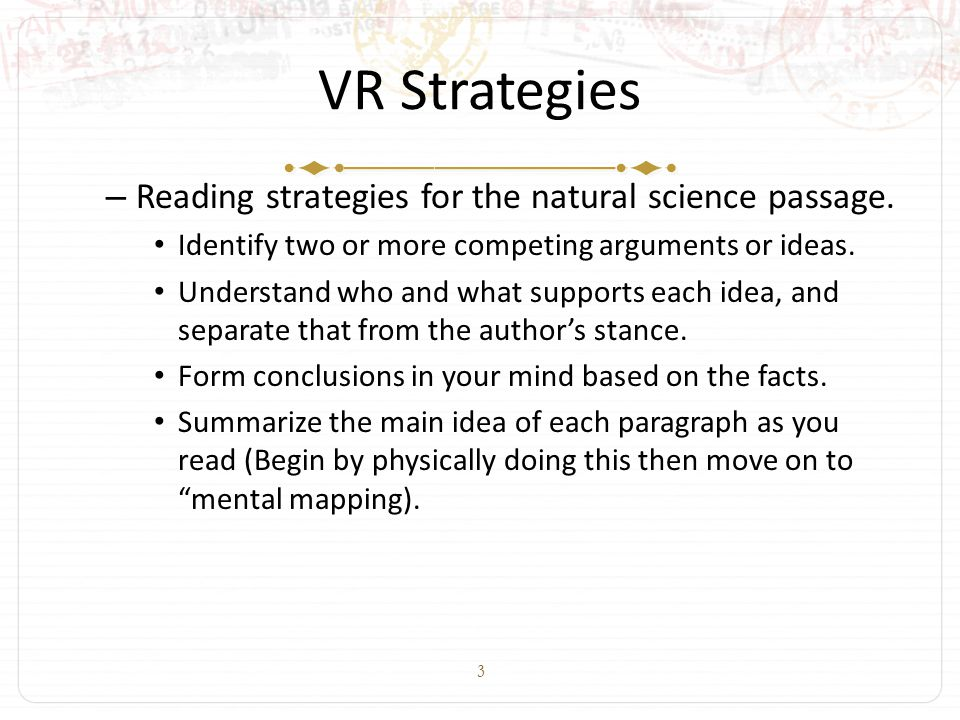 3 VR Strategies – Reading strategies for the natural science passage.