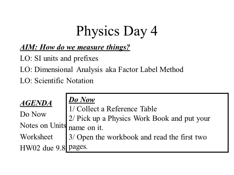 Physics Day 4 Aim How Do We Measure Things Lo Si Units And