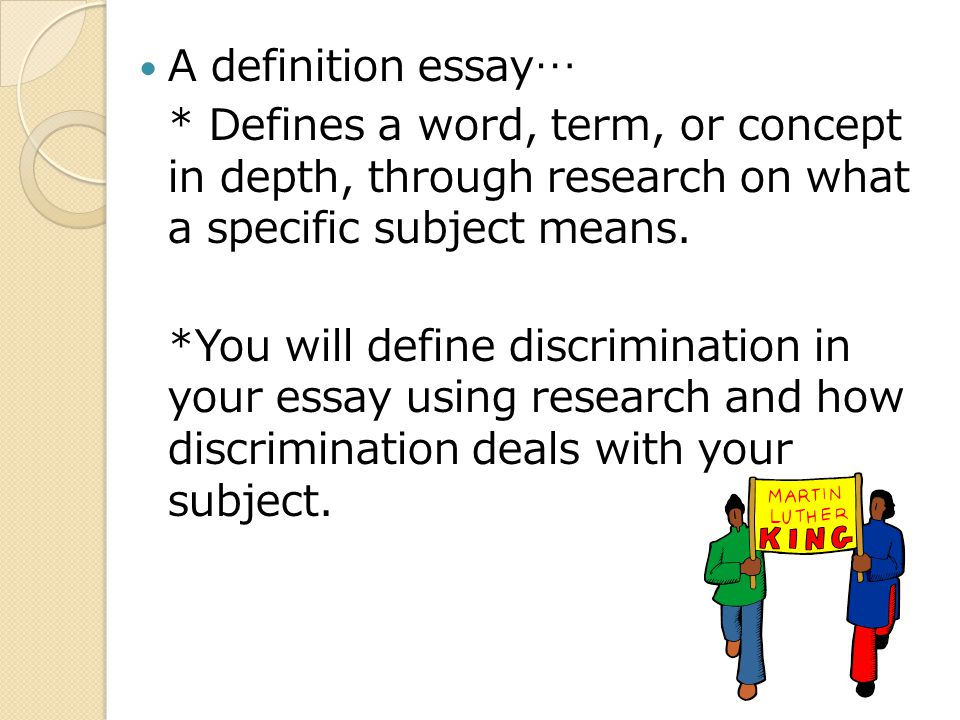 Discrimination Definition Research Paper A Definition Essay  A Definition Essay  Defines A Word Term Or Concept In Depth